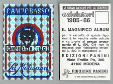 SCUDETTO CALCIATORI PANINI 1985/86 - NUOVO/NEW N.399 - CAMPOBASSO
