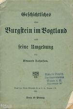 Johnson Geschichtliches über Burgstein im Vogtland und Umgebung 1924 Weischlitz