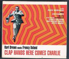 KARL DREWO MEETS FRANCY BOLAND CLAPS HANDS HERE COMES CHARLIE CD NUOVO!!!