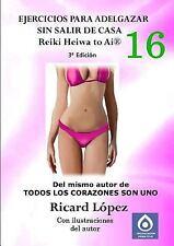 Ejercicios para Adelgazar Sin Salir de Casa Reiki Heiwa to Ai R by Ricard...
