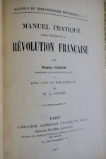 Manuel pratique pour l'étude de la Révolution Française 1912