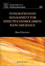 Developments in Petroleum Science: Integrated Sand Management for Effective...