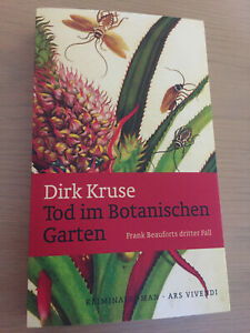 Dirk Kruse: Tod im Botanischen Garten Franken Krimi Erlangen Thriller Beaufort 3