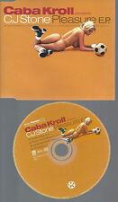 CD--CABA KROLL C J STONE  PLEASURE EP--PROMO