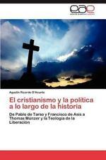 El Cristianismo y La Politica a Lo Largo de La Historia (Paperback or Softback)