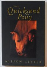 The Quicksand Pony, by Alison Lester PB VGC Pony Horse story fiction book