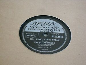 "THE EVERLY BROTHERS 10"" 78 RPM RECORD ""ALL I HAVE TO DO IS DREAM/CLAUDETTE""."