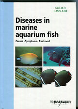 Diseases in Marine Aquarium Fish: Causes - Symptoms - Treatments