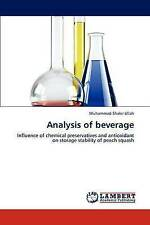 Analysis of beverage: Influence of chemical preservatives and antioxidant on sto