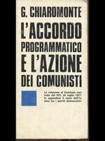 L'Accordo Programmatic And L'Action Dei Communist G.Chiaromonte Editori Riuniti