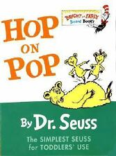 Bright and Early Board Books: Hop on Pop by Dr. Seuss Enterprises Staff (2004, B