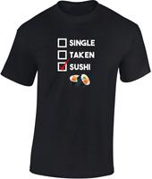 Single Taken Sushi T-shirt CADEAU AMUSANT Hommes Femmes Unisexe blague Food
