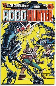 Robo-Hunter #1 Eagle Comics Wagner Gibson Ferrer VFN/NM 1984
