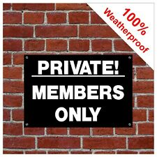 Private! members only sign or sticker 9046