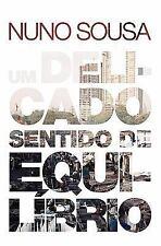 Um Delicado Sentido de Equilbrio by Nuno Sousa (2011, Paperback)