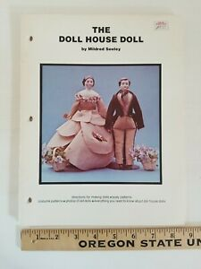 THE DOLL HOUSE DOLL by Mildred Seeley Directions for Making Dolls & Patterns
