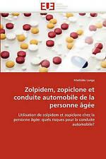Zolpidem, zopiclone et conduite automobile de la personne âgée: Utilisation  de