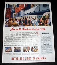 1944 OLD WWII MAGAZINE PRINT AD, MOTOR BUS LINES OF AMERICA, WE SERVE TODAY ART!