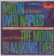 "7"" Bert Kaempfert Moon Over Naples / The Moon Is Making Eyes 60`s Polydor 59033"