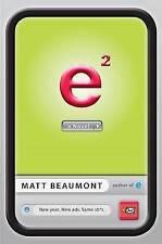 NEW e Squared: A Novel by Matt Beaumont