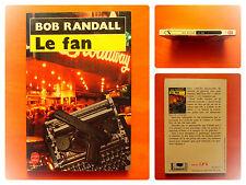 Le fan. Bob Randall -Policier Le Livre de Poche N° 7515
