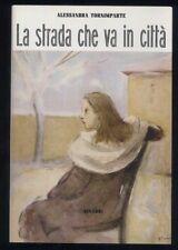 Alessandra Tornimparte LA STRADA CHE VA IN CITTA - Anastatica n867/1000 EINAUDI