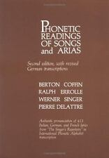 Phonetic Readings of Songs and Arias : With Revised German Transcriptions by...