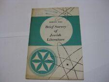 Brief survey of Jewish literature  by Edmond Fleg New York : Jewish Information