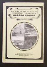 VINTAGE H/C BOOK / LOS MUNICIPIOS DE PUERTO RICO / SABANA GRANDE 1988