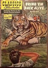 Classics Illustrated comic book 104 Silver Age Bring 'Em Back Alive 1969 Buck