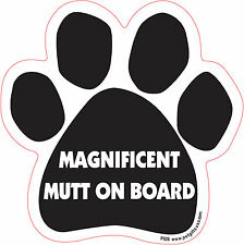 Dog Magnetic Paw Car Decal - Magnificent Mutt on Board - Made In USA