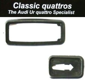 DOOR HANDLE GASKETS AUDI UR QUATTRO TURBO COUPE/80/90/100/200/COUPE/VW GOLF