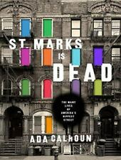 St. Marks Is Dead: The Many Lives of America's Hippest Street (MP3)