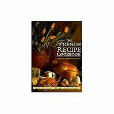 The French Recipe Cookbook by Clements Carole Wolf-Cohen Elizabeth