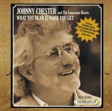 What You Hear Is What You Get - Johnny Chester (2011, CD NEUF)