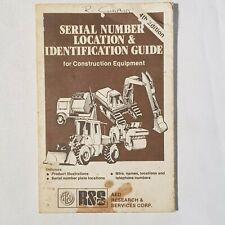 R&S Construction Equipment Serial Numbers and Identification Guide 4th Edition
