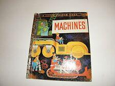"LIttle Golden Book #455 Machines Story & Art By William Dugan 1st ""A"" 1961 VG"