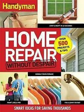 Home Repair Without Despair Smart Ideas for Saving Thousands  Free Ship T1