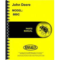 New Fits John Deere 500C Tractor Loader Backhoe Parts Manual