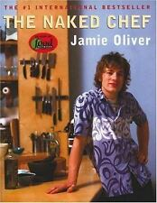 The Naked Chef by Jamie Oliver (2000, Hardcover)