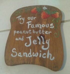 Adah Edwards Try Our Peanut Butter And Jelly Sandwich Hand Painted Wood Sign