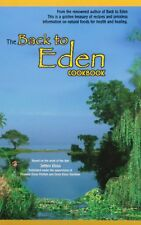The Back to Eden Cookbook by Jethro Kloss, (Paperback), Back to Eden Books , New