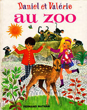 Daniel et Valérie au Zoo - Lise Marin - Eds. Fernand Nathan - 1976