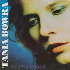 """TANIA BOWRA - NO PROPOSITION - 7"""" 45 PICTURE SLEEVE RECORD"""