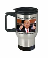 Donald Trump Inauguration Travel Mug - Trump Inauguration Mug - Funny Tea Hot...