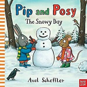 Pip and Posy: The Snowy Day, Scheffler, Axel, Used; Good Book