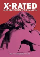 X-Rated: Adult Movie Posters of the 60s and 70s (Hardback or Cased Book)