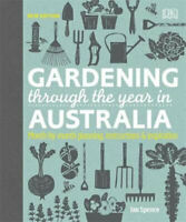 NEW Gardening Through the Year in Australia By DK Australia Hardcover