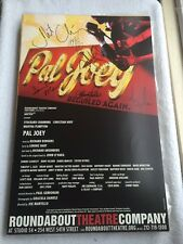 Pal Joey - Roundabout Revival - Signed Broadway Window Card/Poster