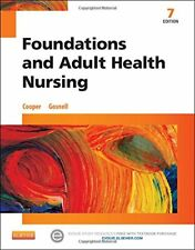 Foundations and Adult Health Nursing, 7e by Cooper RN  MSN, KimGosnell RN  MS…